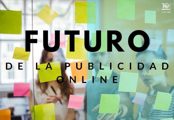 Futuro de la publicidad online