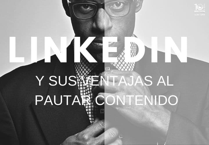LinkedIn y la pauta digital